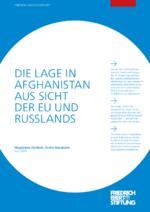 Die Lage in Afghanistan aus Sicht der EU und Russlands