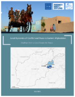 Local dynamics of conflict and peace in Eastern Afghanistan